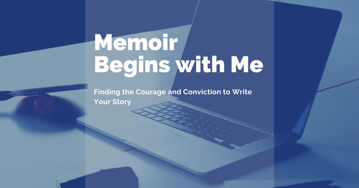 Memoir Begins with Me